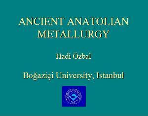 ancient anatolian metallurgy